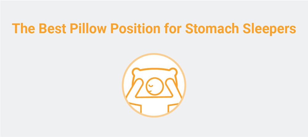 The best pillow position for stomach sleepers