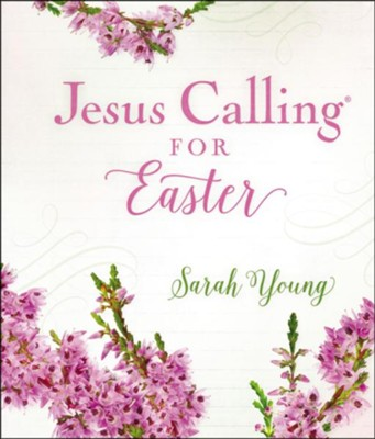 Jesus Calling for Easter