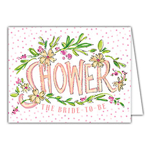 Shower the Bride-To-Be Greeting Card