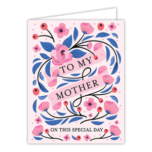 To My Mother Special Day Greeting Card