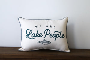 We Are Lake People Throw Pillow
