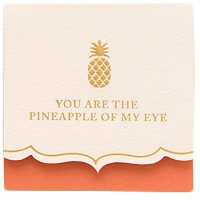 Tiny Wishes Card -Pineapple of My Eye