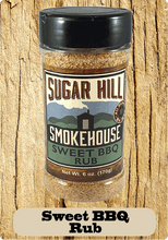 Load image into Gallery viewer, Sugar Hill Smokehouse Sweet BBQ Rub