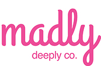 Madly Deeply Co.