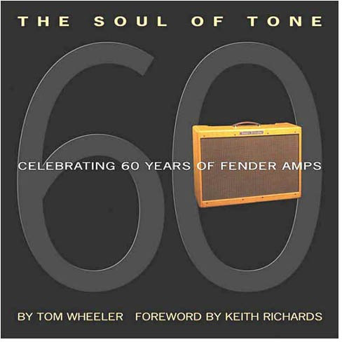Fender Book - Soul Of Tone - 60 Years Of Amps