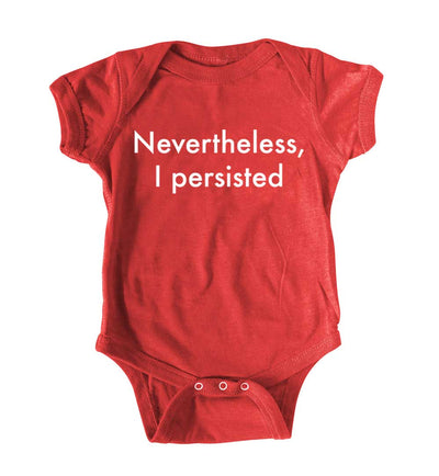 Funny Political Baby Romper Nevertheless, I persisted