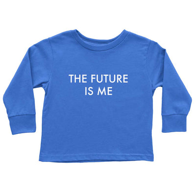 Funny Long Sleeve Shirt for Kids The Future Is Me