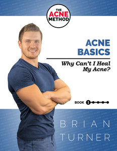The ACNE Method - Acne Basics