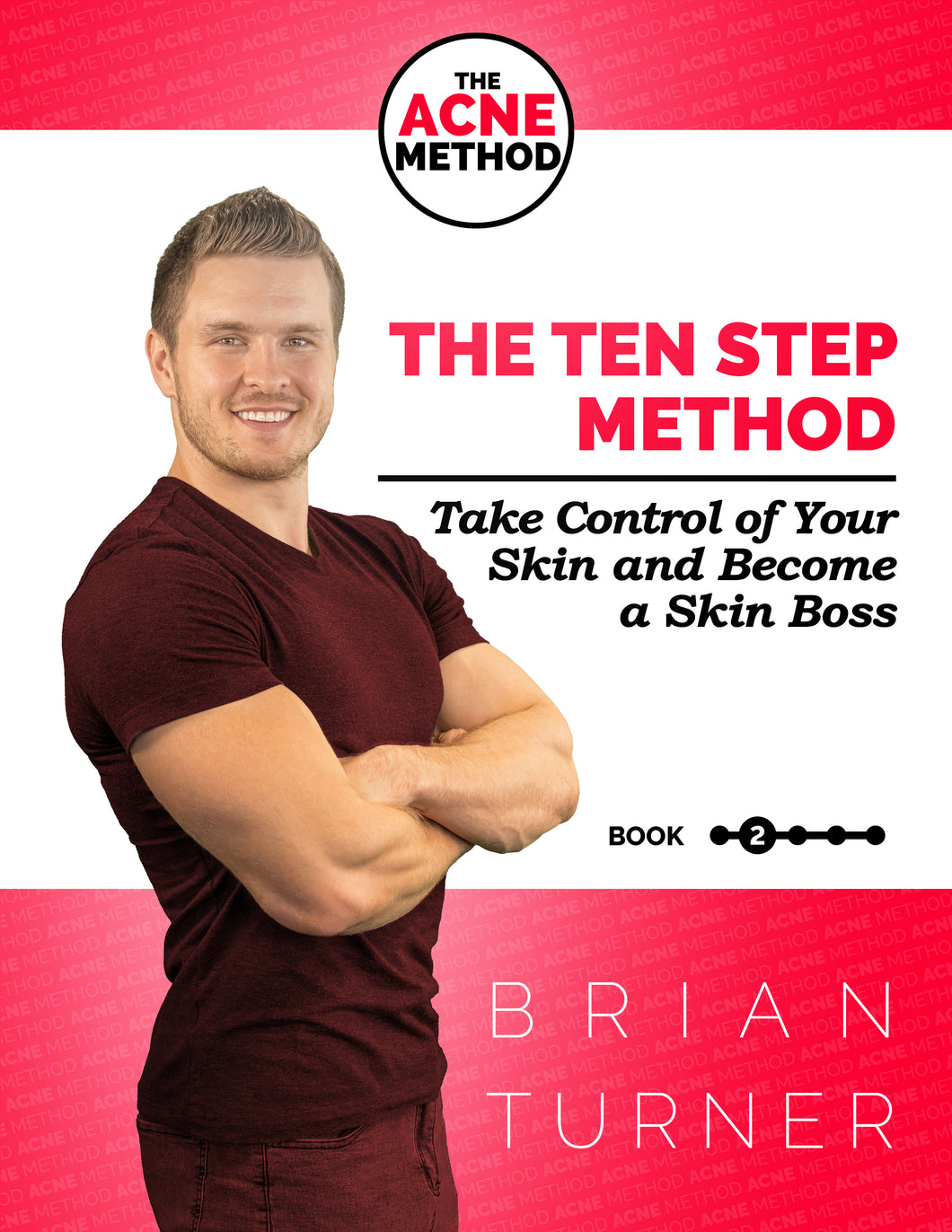 The ACNE Method - The Ten Step Method