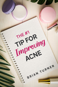 #1 Best Tip For Improving Acne