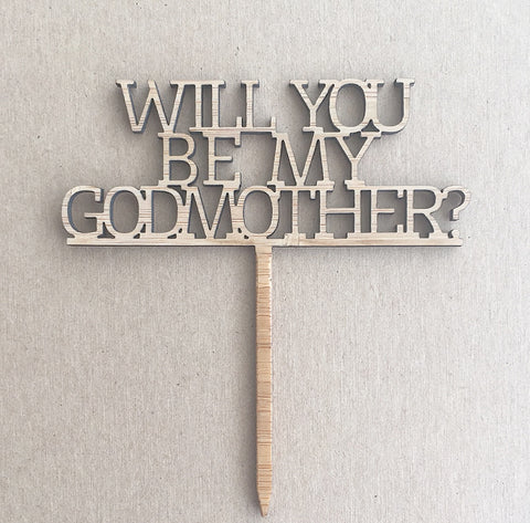 Cupcake Topper - Will You Be My Godmother