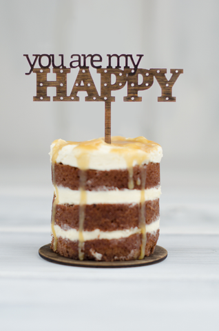 Cupcake Topper - You are my HAPPY