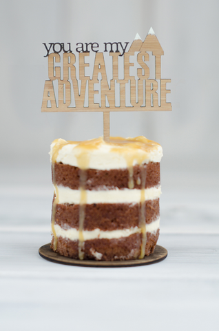 Cupcake Topper - You are my Greatest Adventure