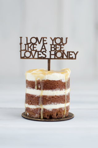 Cupcake Topper - I Love you like a bee loves honey