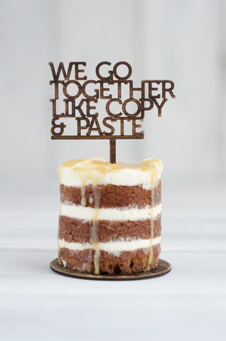 Cupcake Topper - We go together like copy & paste