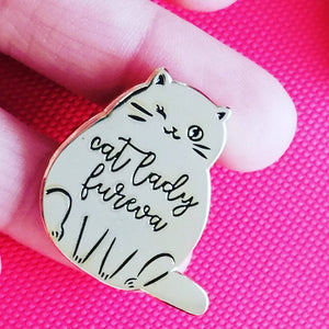 Cat Lady Fureva Pin