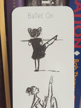 Load image into Gallery viewer, Little Ballerina Bookmark