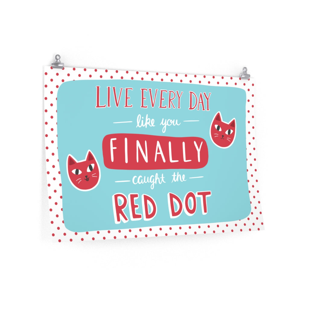Red Dot Cat Poster