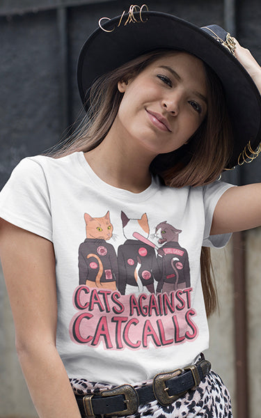 Cats Against Catcalls T-Shirt