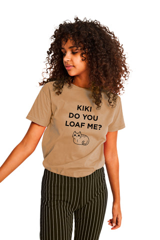 Kiki Do You Loaf Me Shirt