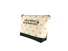 Load image into Gallery viewer, Inspirational Canvas Pouch - Chin up princess, or the crown slips
