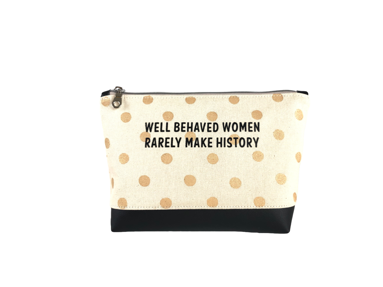 Inspirational Canvas Pouch - Well behaved women rarely make history