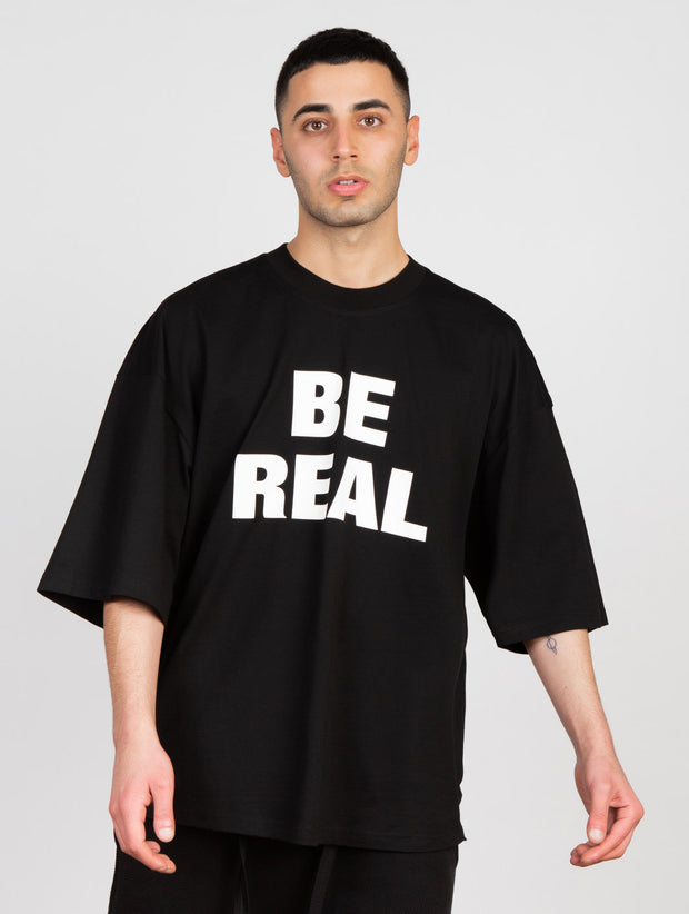 Be Real T-Shirt Black