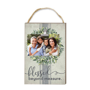 Blessed Beyond Measure Hanging Clip Photo Frame