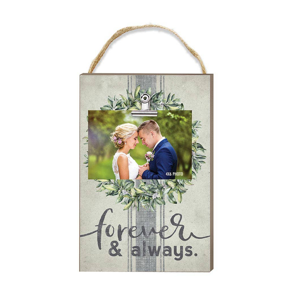 Forever And Always Hanging Clip Photo Frame