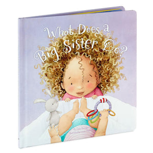 What Does a Big Sister Do? Book