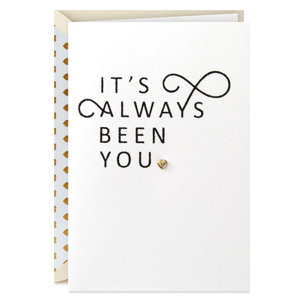 Signature - It's Always Been You Anniversary Card