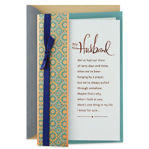 Husband - Through Good Days and Bad Anniversary Card