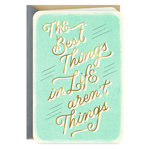 Best Things in Life Friendship Card