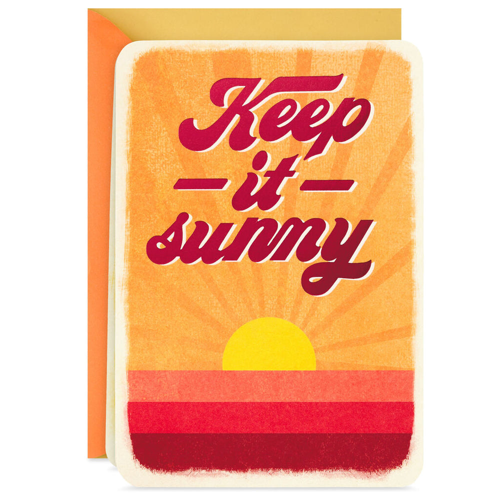 Keep It Sunny Blank Encouragement Card