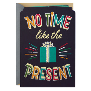Nephew - No Time Like the Present Birthday Card