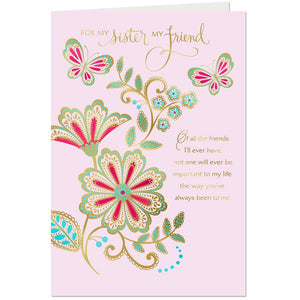 Sister - My Sister, My Friend Flowers and Butterflies Birthday Card