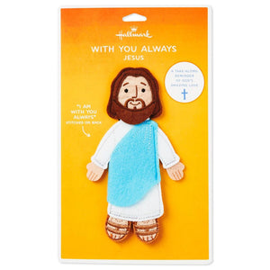 With You Always Felt Flat Jesus Take-Along Companion