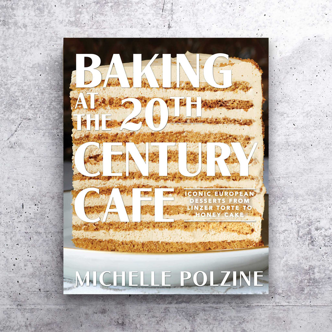 Baking at the 20th Century Cafe Cookbook