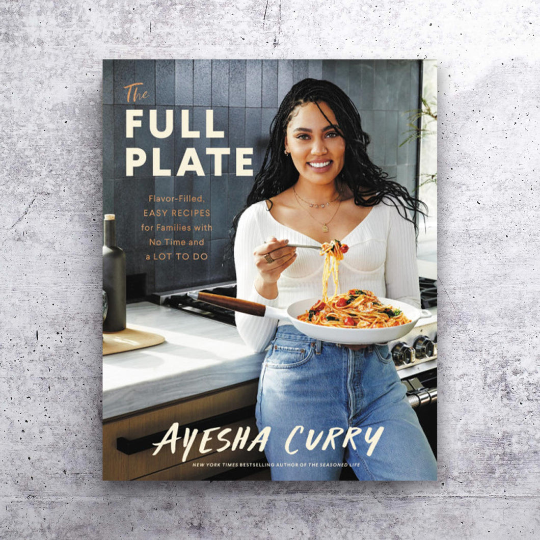 The Full Plate by Ayesha Curry