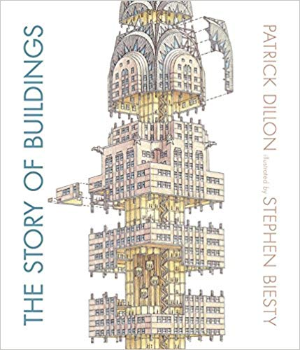 The Story of Buildings: From the Pyramids to the Sydney Opera House