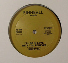 Load image into Gallery viewer, Krystal - I'll Be In Love Forever/B.G.M. (Boogie Man)