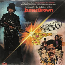 Load image into Gallery viewer, James Brown - Slaughter's Big Rip-Off