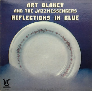 Art Blakey & The Jazz Messengers - Reflections In Blue