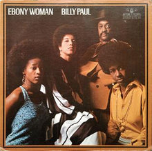 Load image into Gallery viewer, Billy Paul - Ebony Woman