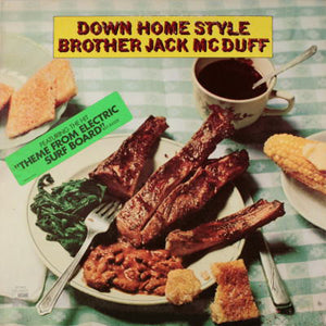 Brother Jack McDuff ‎- Down Home Style