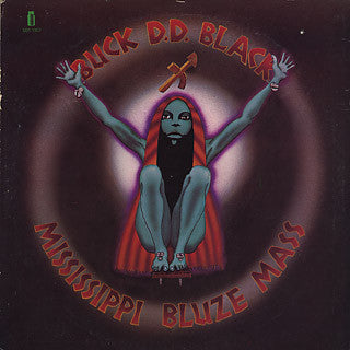 Buck D.D. Black - Mississippi Bluze Mass