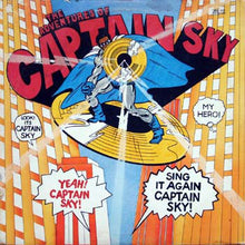 Load image into Gallery viewer, Captain Sky - The Adventures Of Captain Sky