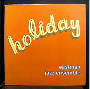 Eastman Jazz Ensemble ‎- Holiday