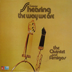 George Shearing, The Quintet And Amigos - The Way We Are