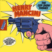 Load image into Gallery viewer, Henry Mancini - The Cop Show Themes